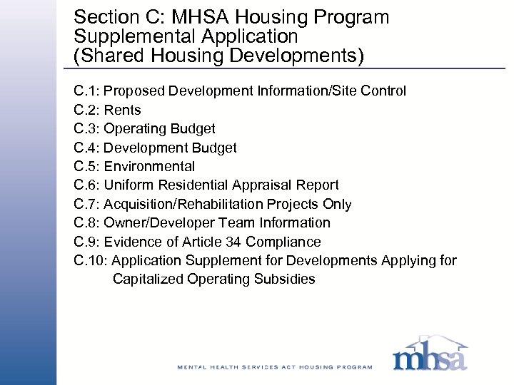 Section C: MHSA Housing Program Supplemental Application (Shared Housing Developments) C. 1: Proposed Development