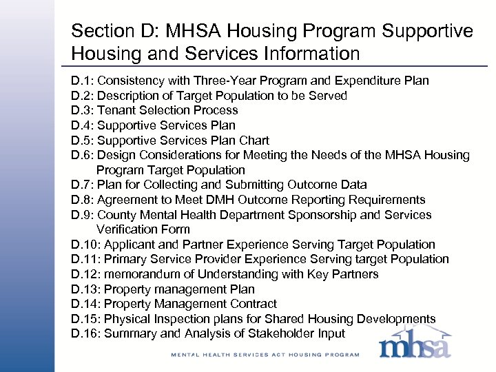Section D: MHSA Housing Program Supportive Housing and Services Information D. 1: Consistency with