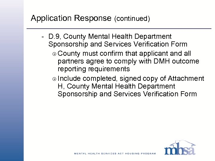Application Response (continued) - D. 9, County Mental Health Department Sponsorship and Services Verification