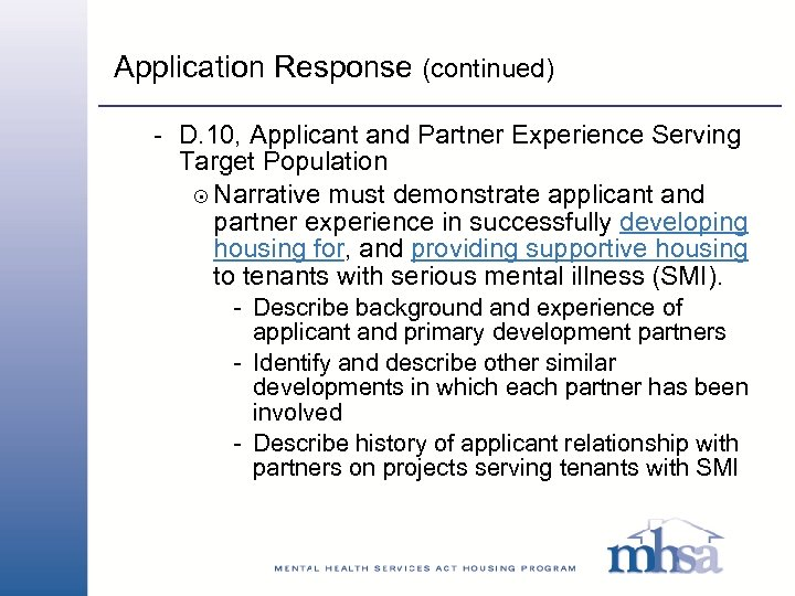Application Response (continued) - D. 10, Applicant and Partner Experience Serving Target Population 8
