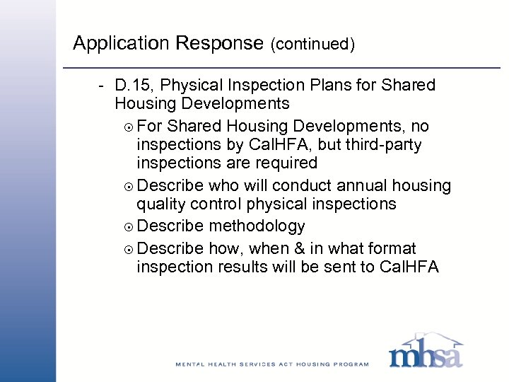Application Response (continued) - D. 15, Physical Inspection Plans for Shared Housing Developments 8