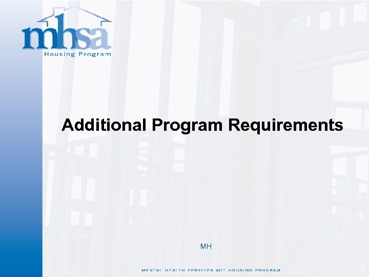 Additional Program Requirements MH