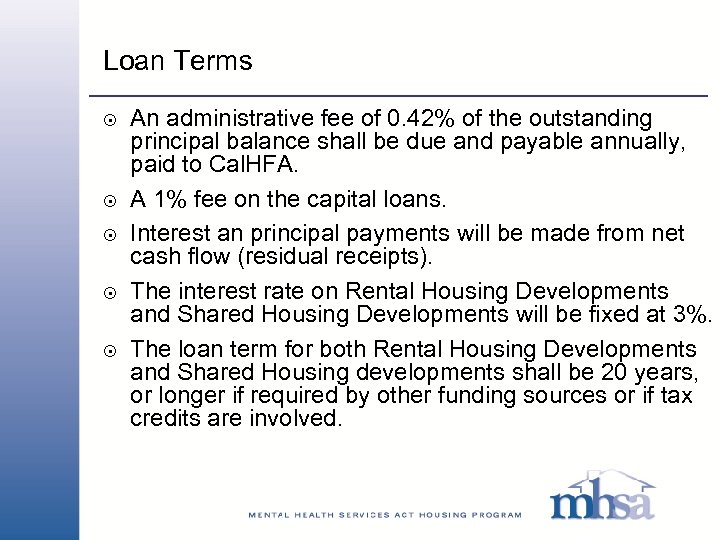 Loan Terms 8 8 8 An administrative fee of 0. 42% of the outstanding