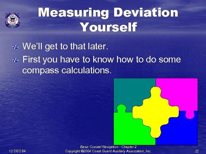 Measuring Deviation Yourself We'll get to that later. First you have to know how