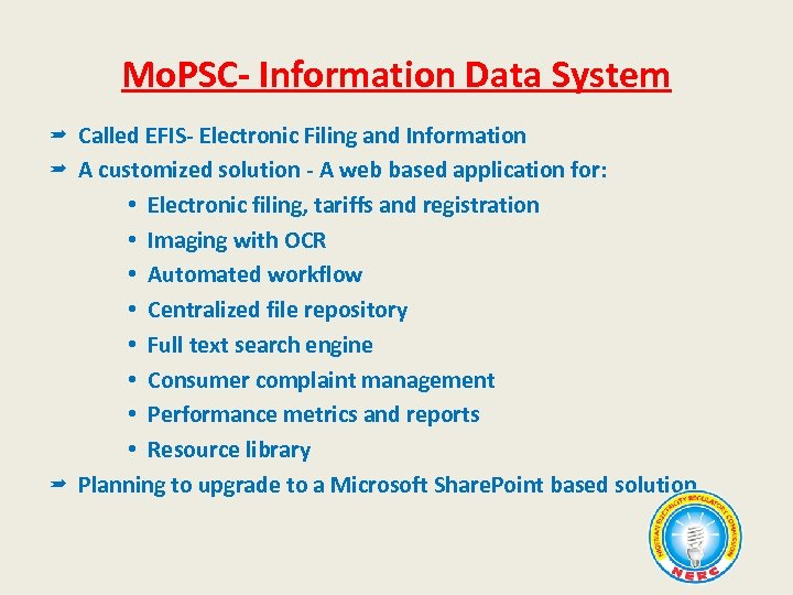 Mo. PSC- Information Data System Called EFIS- Electronic Filing and Information A customized solution