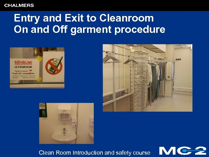 Entry and Exit to Cleanroom On and Off garment procedure Clean Room Introduction and