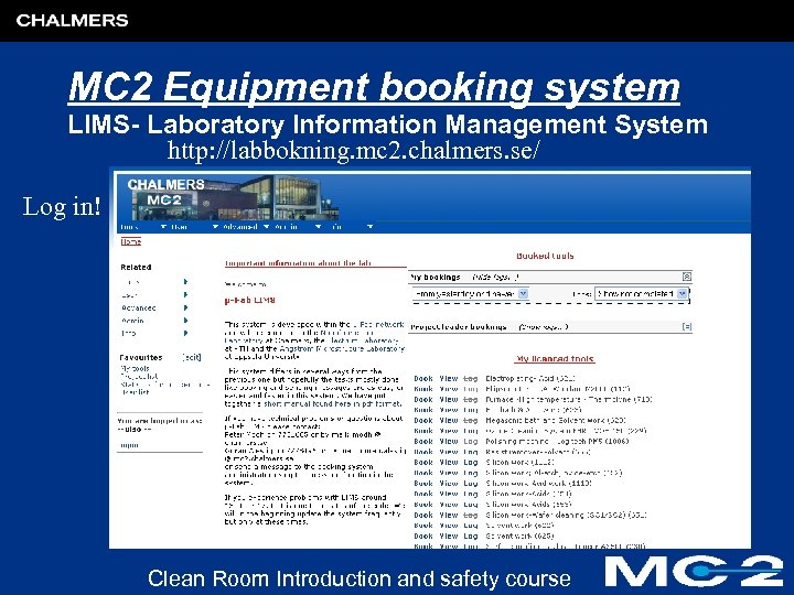 MC 2 Equipment booking system LIMS- Laboratory Information Management System http: //labbokning. mc 2.