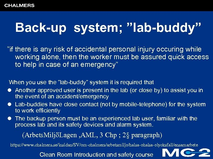 """Back-up system; """"lab-buddy"""" """"if there is any risk of accidental personal injury occuring while"""