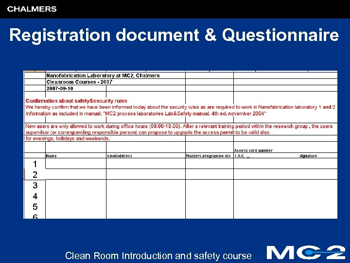 Registration document & Questionnaire Clean Room Introduction and safety course