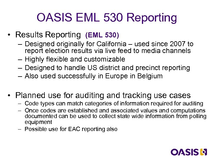 OASIS EML 530 Reporting • Results Reporting (EML 530) – Designed originally for California