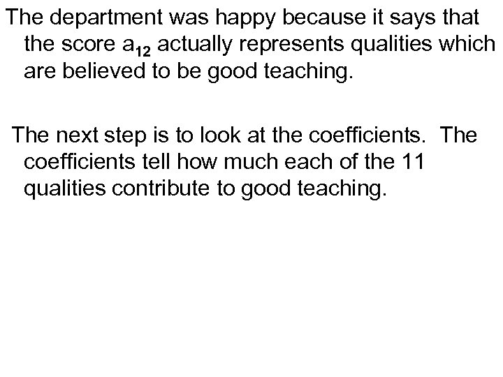 The department was happy because it says that the score a 12 actually represents