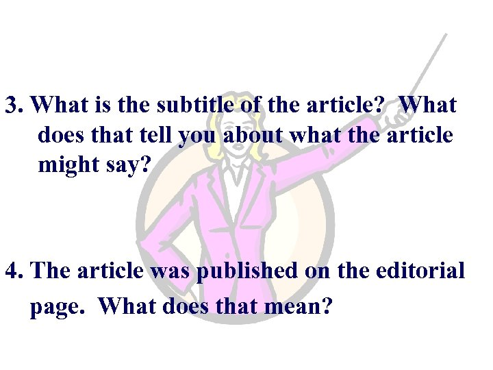 3. What is the subtitle of the article? What does that tell you about