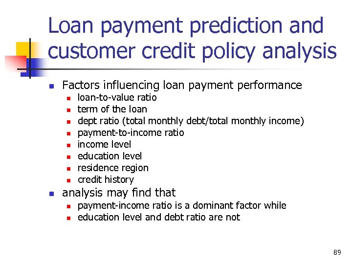 Loan payment prediction and customer credit policy analysis n Factors influencing loan payment performance