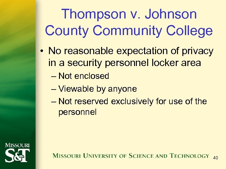 Thompson v. Johnson County Community College • No reasonable expectation of privacy in a