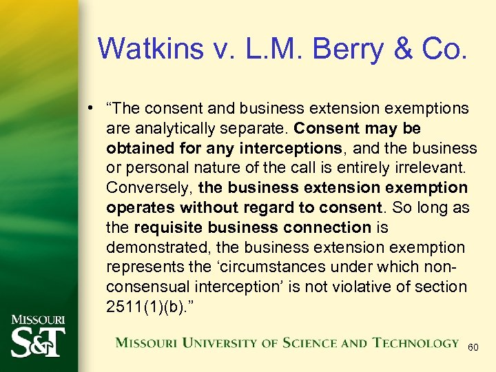 "Watkins v. L. M. Berry & Co. • ""The consent and business extension exemptions"