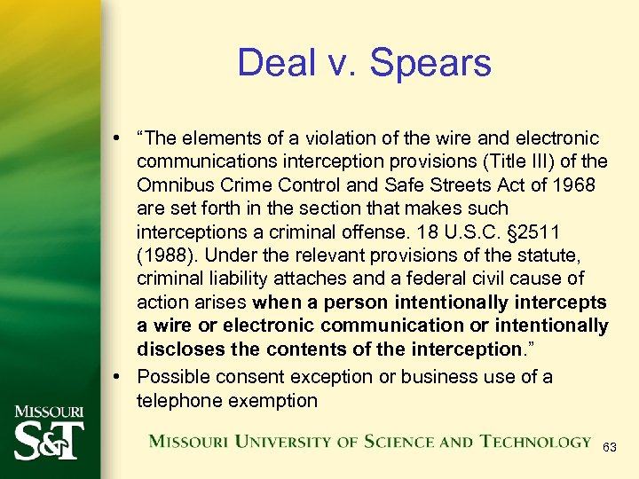 "Deal v. Spears • ""The elements of a violation of the wire and electronic"