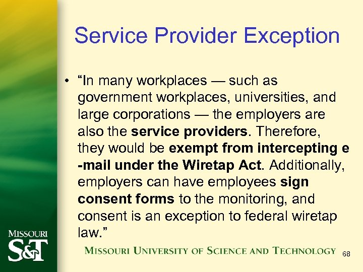 "Service Provider Exception • ""In many workplaces — such as government workplaces, universities, and"