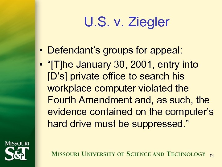 "U. S. v. Ziegler • Defendant's groups for appeal: • ""[T]he January 30, 2001,"