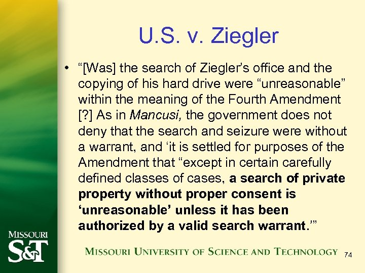"U. S. v. Ziegler • ""[Was] the search of Ziegler's office and the copying"