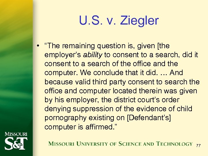 "U. S. v. Ziegler • ""The remaining question is, given [the employer's ability to"