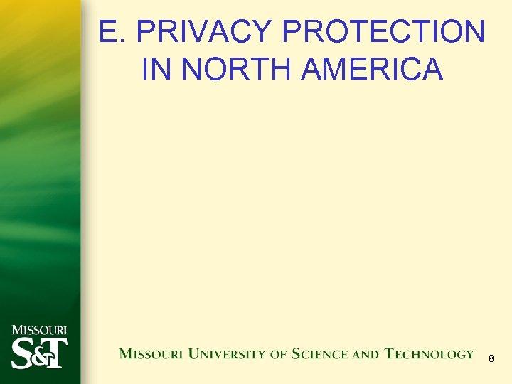 E. PRIVACY PROTECTION IN NORTH AMERICA 8