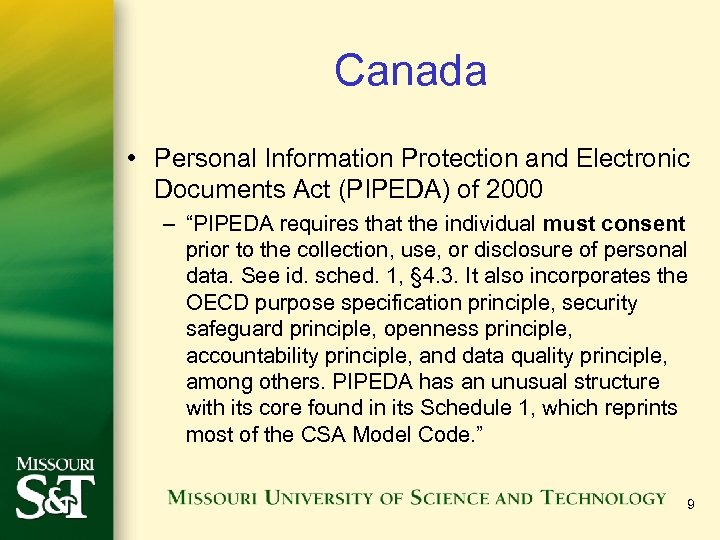 "Canada • Personal Information Protection and Electronic Documents Act (PIPEDA) of 2000 – ""PIPEDA"