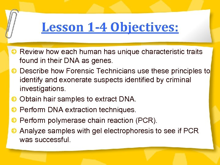 Lesson 1 -4 Objectives: Review how each human has unique characteristic traits found in