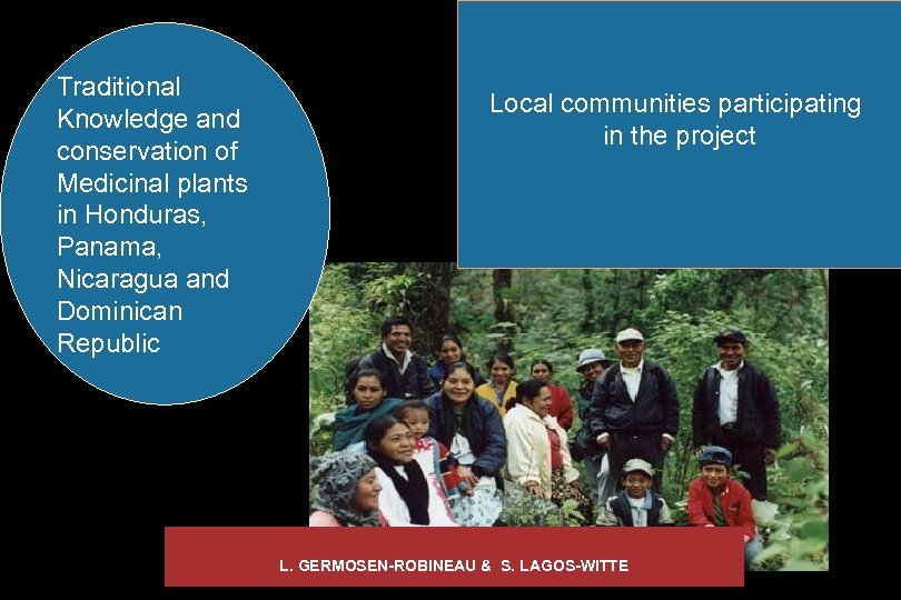 Traditional Knowledge and conservation of Medicinal plants in Honduras, Panama, Nicaragua and Dominican Republic