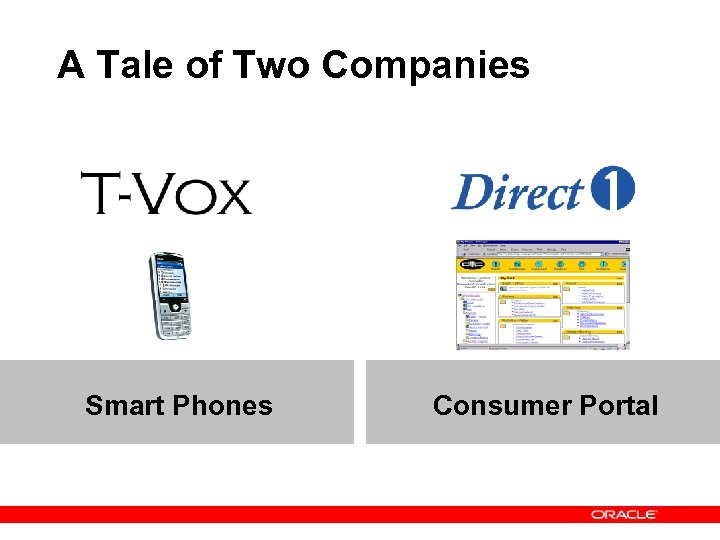 A Tale of Two Companies Smart Phones Consumer Portal