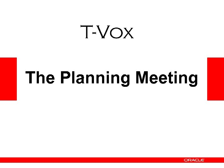 The Planning Meeting