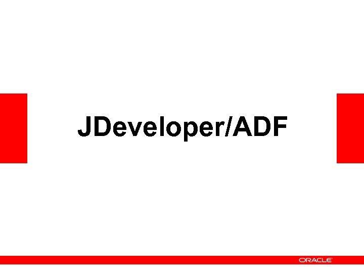 JDeveloper/ADF