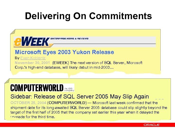 Delivering On Commitments Microsoft Eyes 2003 Yukon Release By Evan Koblentz November 30, 2001