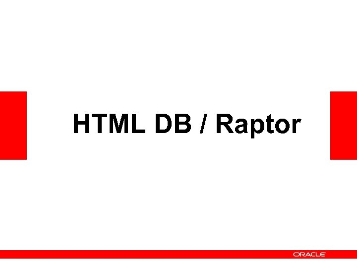 HTML DB / Raptor