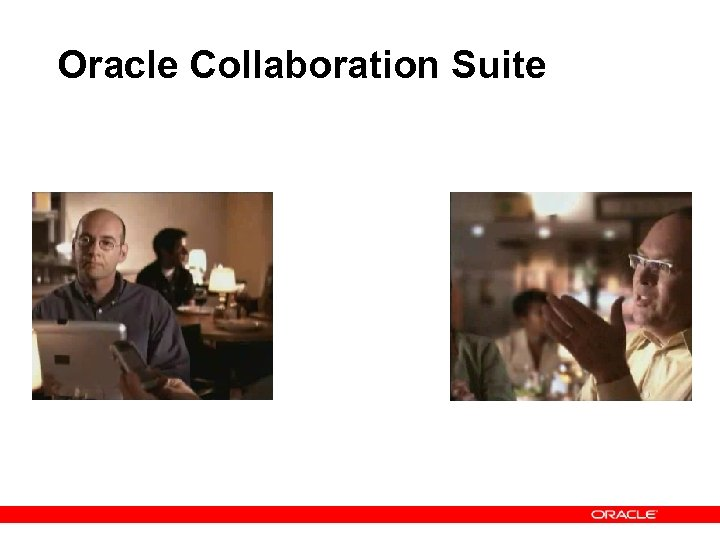 Oracle Collaboration Suite Real-Time Collaboration Web Conferencing Instant Messaging Presence, VOIP