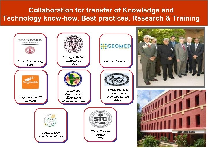 Collaboration for transfer of Knowledge and Technology know-how, Best practices, Research & Training Stanford