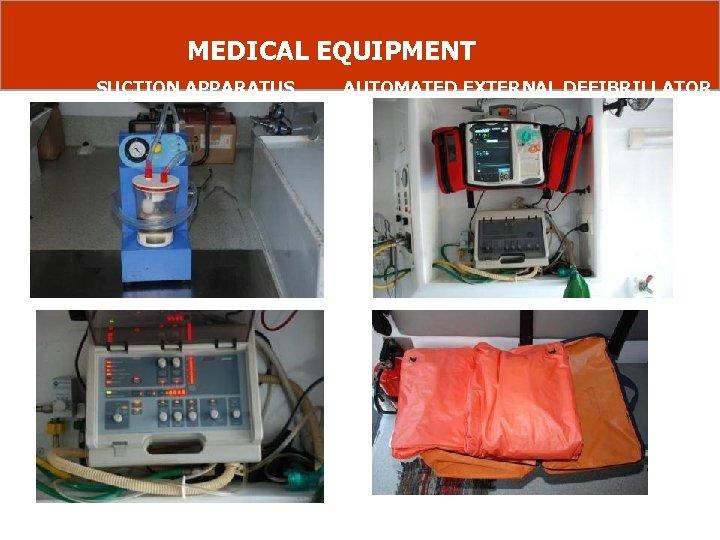 MEDICAL EQUIPMENT SUCTION APPARATUS VENTILATOR AUTOMATED EXTERNAL DEFIBRILLATOR VACUUM SPLINTS