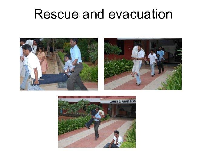 Rescue and evacuation