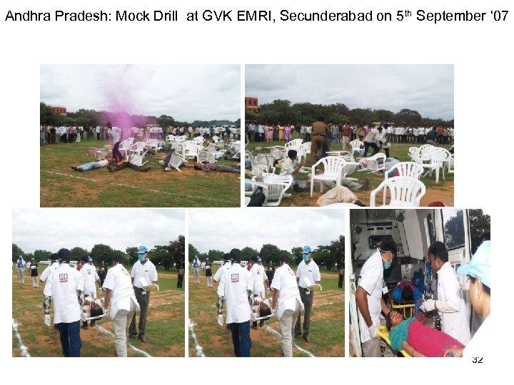 Andhra Pradesh: Mock Drill at GVK EMRI, Secunderabad on 5 th September ' 07