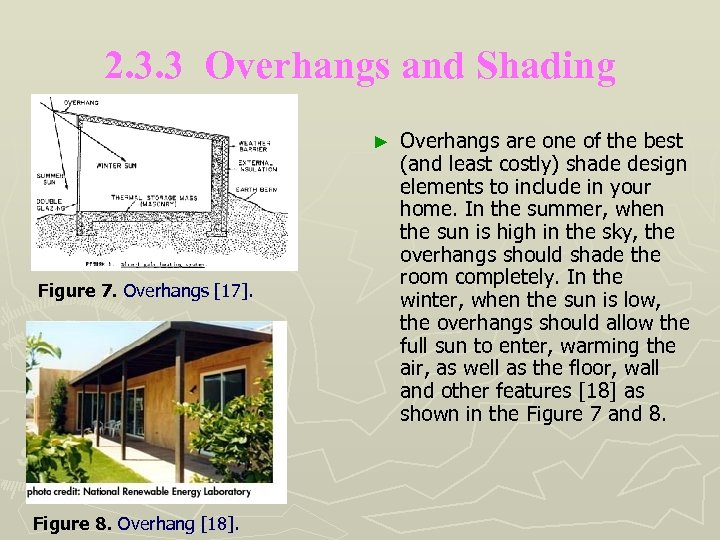 2. 3. 3 Overhangs and Shading ► Figure 7. Overhangs [17]. Figure 8. Overhang