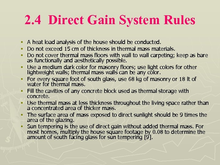 2. 4 Direct Gain System Rules § § § § § A heat load