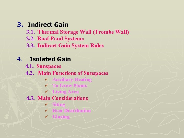 3. Indirect Gain 3. 1. 3. 2. 3. 3. 4. Thermal Storage Wall (Trombe