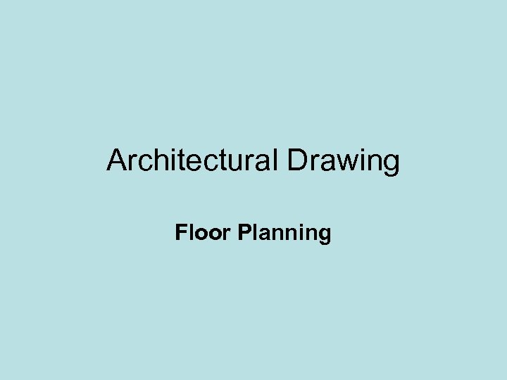 Architectural Drawing Floor Planning
