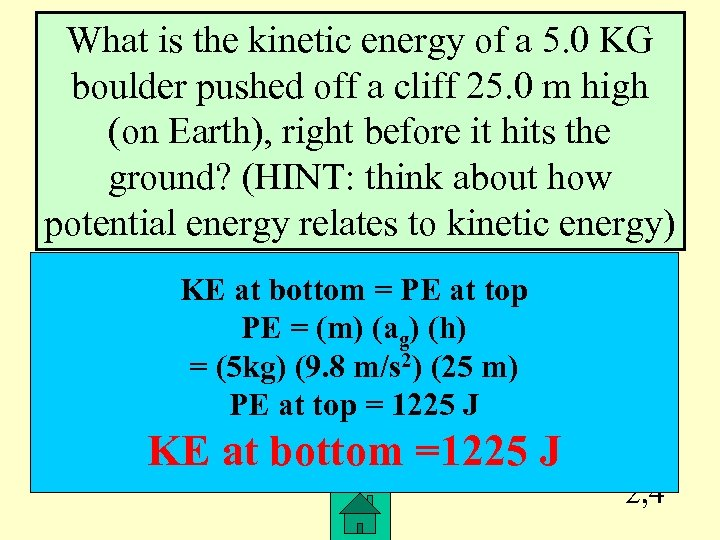 What is the kinetic energy of a 5. 0 KG boulder pushed off a