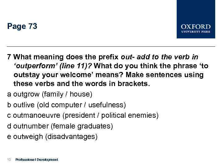Page 73 7 What meaning does the prefix out- add to the verb in