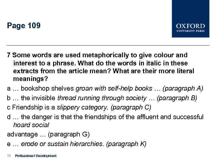Page 109 7 Some words are used metaphorically to give colour and interest to