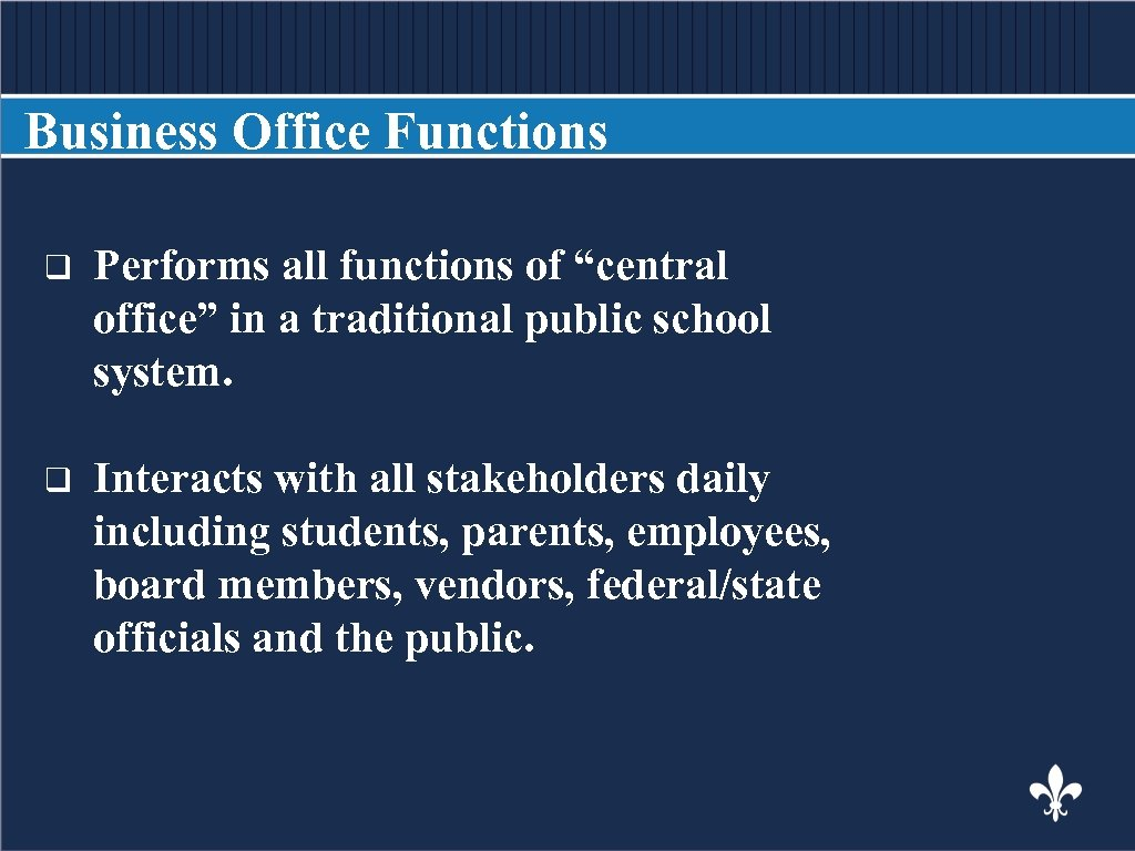 """Business Office Functions BODY COPY q Performs all functions of """"central office"""" in a"""