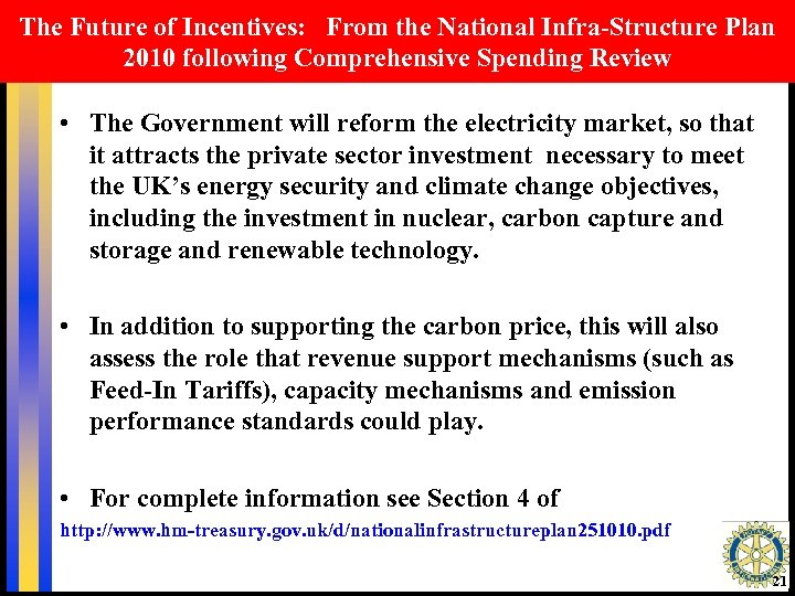 The Future of Incentives: From the National Infra-Structure Plan 2010 following Comprehensive Spending Review