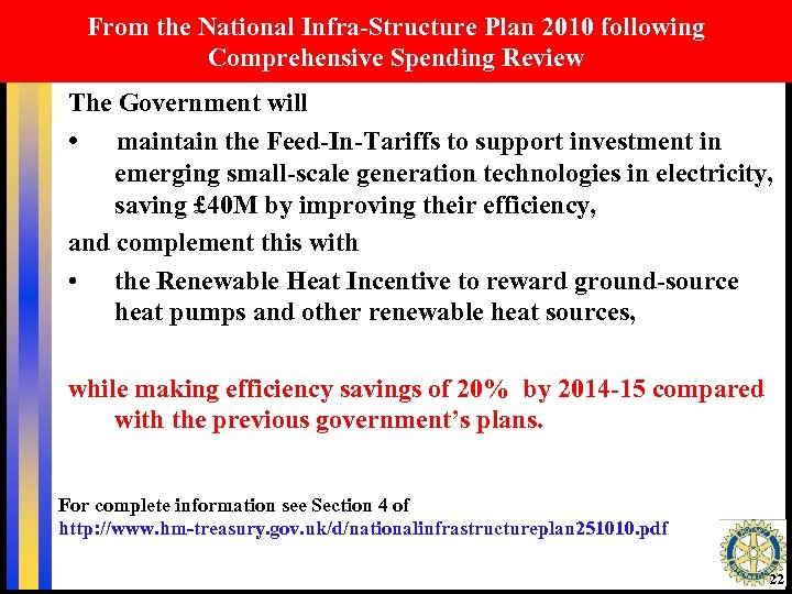 From the National Infra-Structure Plan 2010 following Comprehensive Spending Review The Government will •