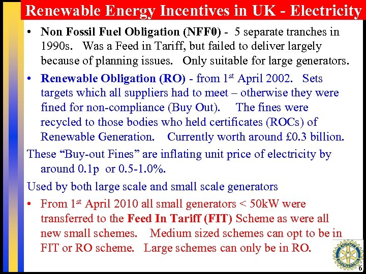 Renewable Energy Incentives in UK - Electricity • Non Fossil Fuel Obligation (NFF 0)