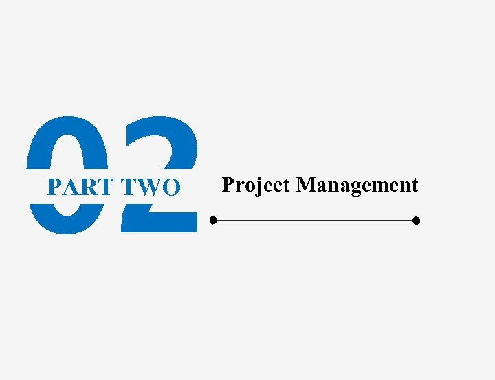 02 PART TWO Project Management